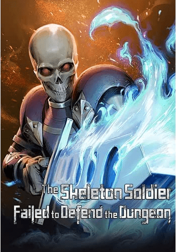 Skeleton Soldier Couldn't Protect his Dungeon manhwa